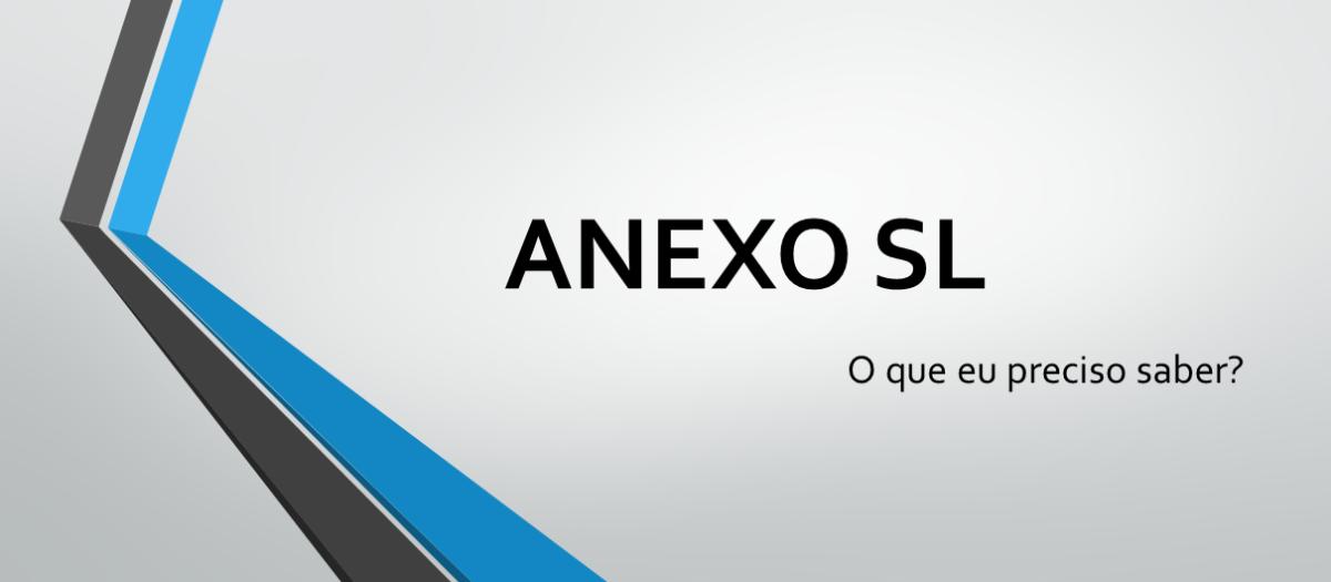 ISO 9001:2015 – O que preciso saber sobre o Anexo SL?