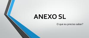 ISO 9001:2015 - O que eu preciso saber sobre o Anexo SL?