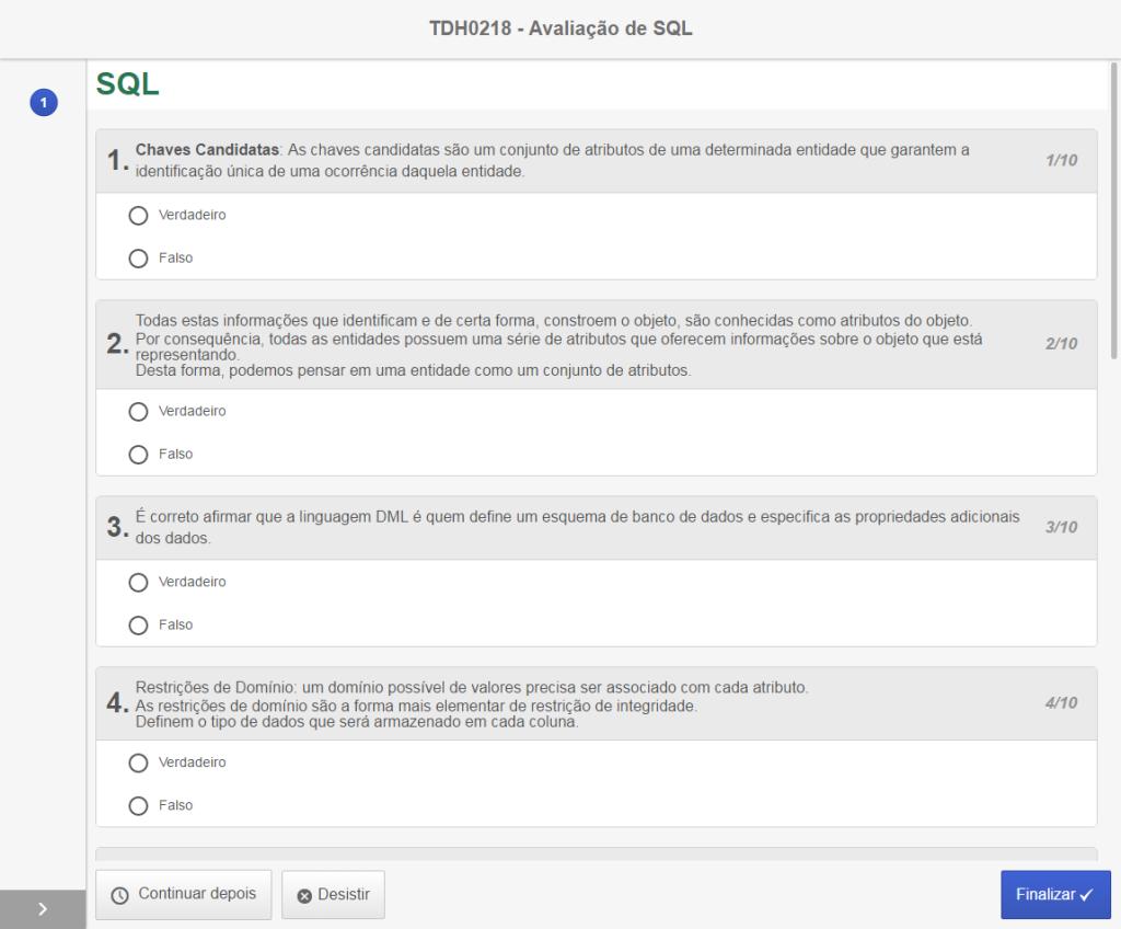 Exemplo de aplicação de uma avaliação utilizando o SE Questionário