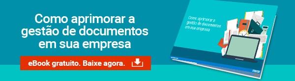 E-book: Como aprimorar a gestão de documentos em sua empresa